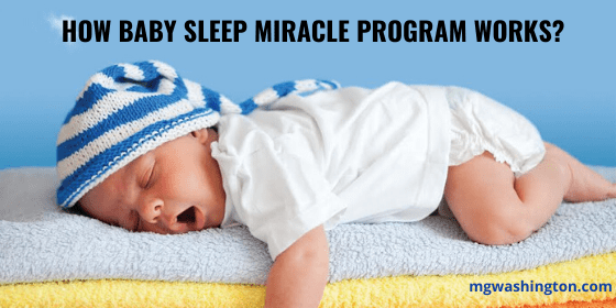 How Baby Sleep Miracle Program Works